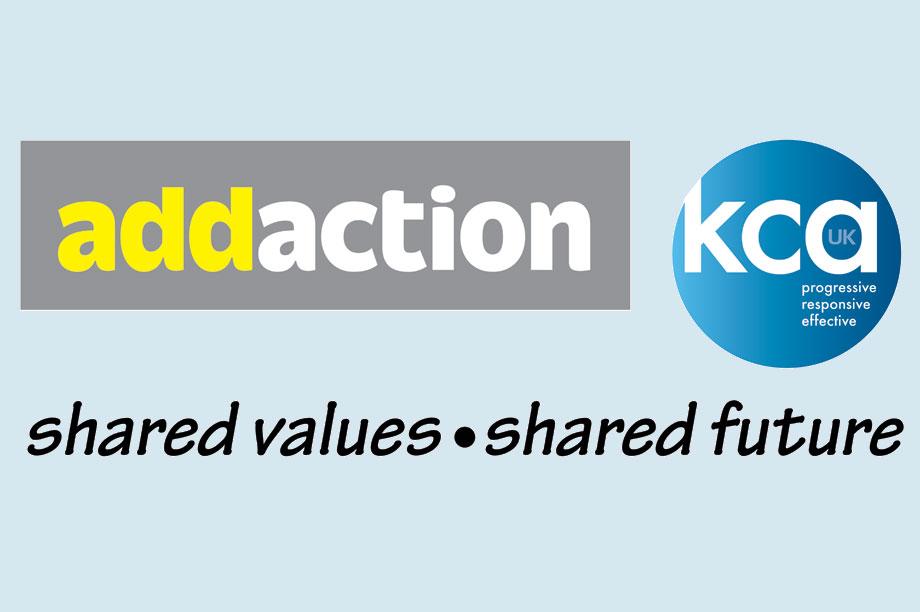 Addaction and KCA