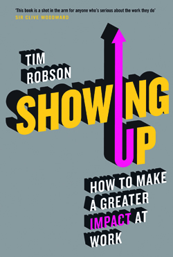 Showing Up by Tim Robson