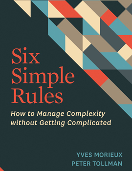 Six Simple Rules by Yves Morieux and Peter Tollman