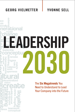 Leadership 2030 by Georg Vielmetter and Yvonne Sell