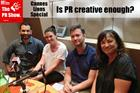 The PR Show: How did PR's creativity really measure up at Cannes?