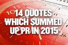 14 quotes which summed up PR in 2015