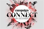 Global brands and ad chiefs to speak at Campaign Connect on 8 December