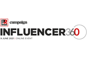 Campaign and PRWeek's Influencer360 | 17 June 2021 - online
