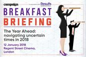Campaign Breakfast Briefing: The Year Ahead: Navigating uncertain times in 2018  | 12 January 2018