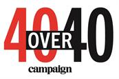 Open for entry: Campaign UK launches 40 Over 40 Awards