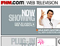 FHM.com launches broadband internet <BR>TV channel