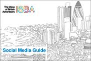 ISBA to publish social media guide for advertisers