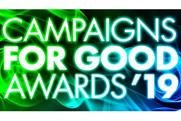 Campaigns for Good Awards: Campaign of the Year revealed