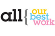 All Our Best Work: creative showcase