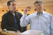 Microsoft: ad stars Jerry Seinfeld and Bill Gates