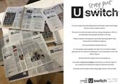 Uswitch: campaign has focused on newspapers where 'consumer fears are being stoked'