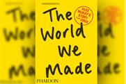 The World We Made by Jonathon Porritt