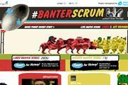 "MSN and Internet Explorer ""#BanterScrum"" by Beattie McGuinness Bungay"