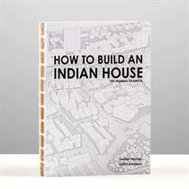 Book Review: 'How to Build an Indian House?' by Sameep Padora