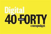 Last chance to enter Campaign's Digital 40 over 40
