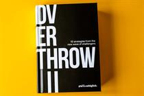 Overthrow II: A road map for challengers of all guises and sizes