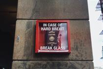 Creatives go guerrilla with 'In case of hard Brexit break glass' stunt