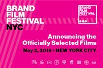 Brand Film Festival New York 2019: Officially selected films revealed