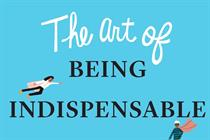 How to become indispensable at work