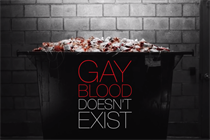 There's no such thing as gay blood, says campaign from FCB Health