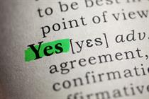 "Why ""Yes, if"" will be your new credo"