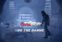 "Coors Light ""do the Damme"" by VCCP"