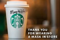 "Starbucks ""Thank you for wearing a mask"" by Iris"