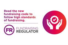 Ensure your fundraising materials are in line with revamped code, charities warned
