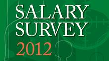 Salary Survey 2012: Let the talent war begin