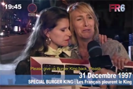 Burger King's decision to leave France in 1997 caused widespread hysteria