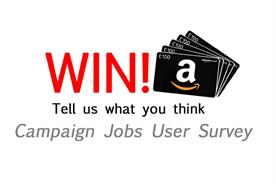 Win £100 Amazon voucher: Campaign Jobs user survey