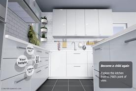 Those exploring the app can view their kitchen from the height of a child