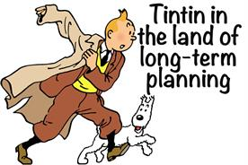 Tintin in the land of long-term planning