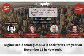 Top US media leaders to speak at Campaign's Digital Media Strategies USA 2017