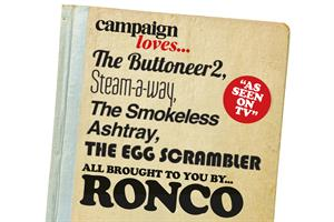 Campaign loves... Ronco