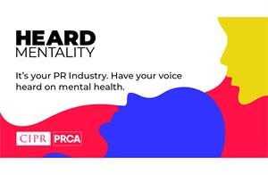 PR industry bodies launch Heard Mentality campaign