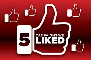 Five Campaigns We Liked in April: your winner revealed
