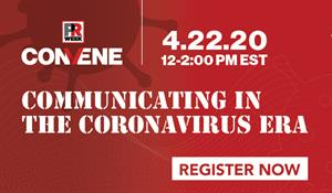 Join PRWeek for a virtual event: Communicating in the Coronavirus Era