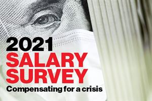 2021 Salary Survey: Compensating for a crisis