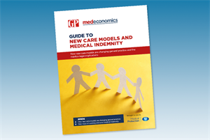 Guide to new care models and your medical indemnity