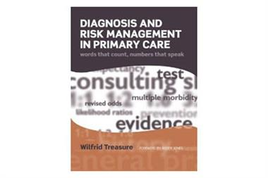 Book review: Diagnosis and risk management in primary care; words that count, numbers that speak