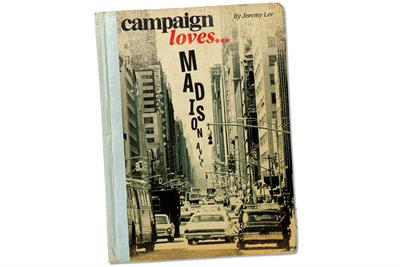 Campaign loves... Madison Avenue