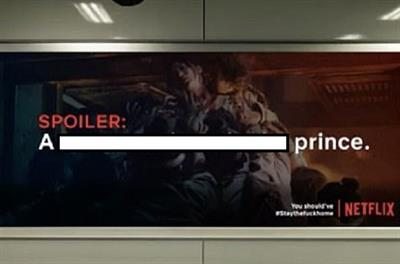 Ad of the Week: Fake Netflix campaign warns you to stay the %$^# home... or else