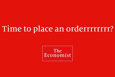 "The Economist ""Time to place an orderrrrrrrr?"" by Proximity London"