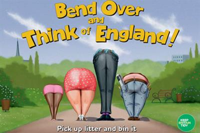 Keep Britain Tidy 'Bend Over' by Inferno