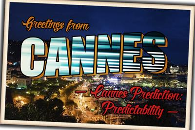 My Cannes prediction: Predictability