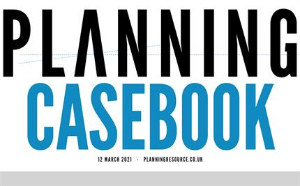 Read the March edition of Planning Appeals and Legal Casebook