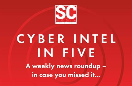Podcast: SC Cyber Intel in Five