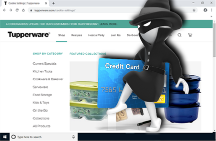 Hackers inject Tupperware website with card skimmer; threat remains live